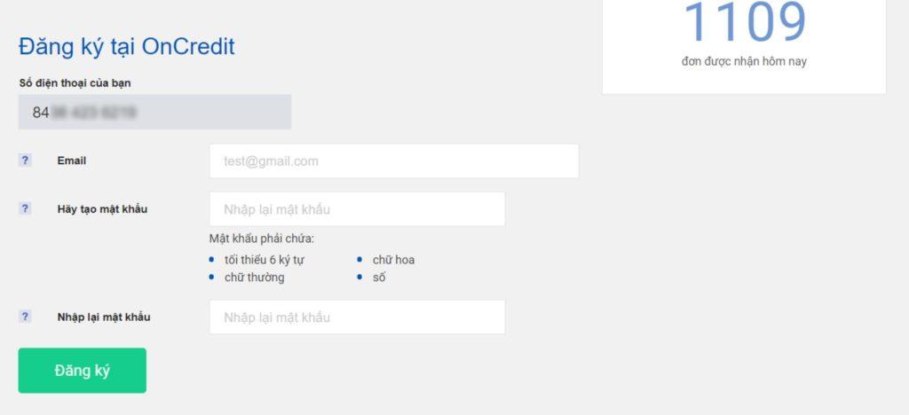 Tiếp theo, bạn sẽ đăng ký email và mật khẩu để đăng nhập vào tài khoản vay tiền OnCredit.