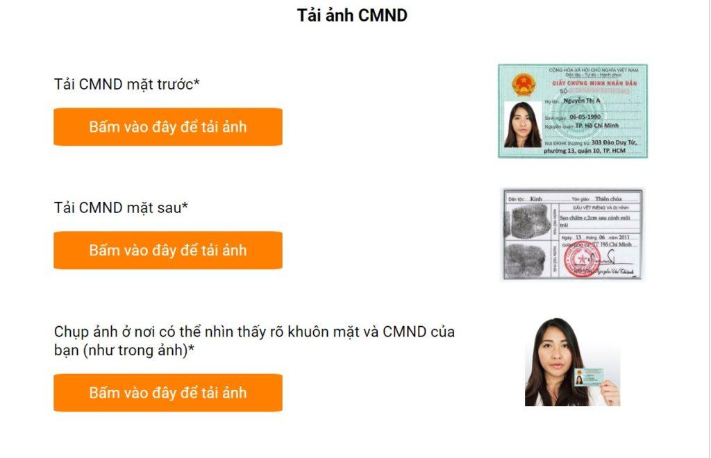 Sau đó, bạn cần xác thực tài khoản bằng cách tải hình chụp 2 mặt CMND, hình chân dung chụp cùng CMND như hướng dẫn để hoàn thành đăng ký.