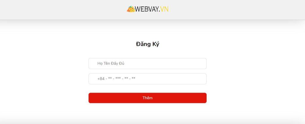Đăng ký vay tiền tại Webvay